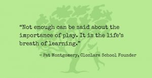 Pat Montgomery Quote Re: The Importance of Play