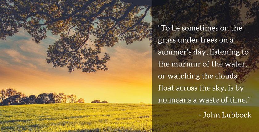 John Lubbock Quote Re: Summer