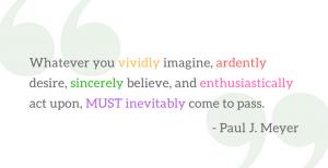 Paul J. Meyer Quote